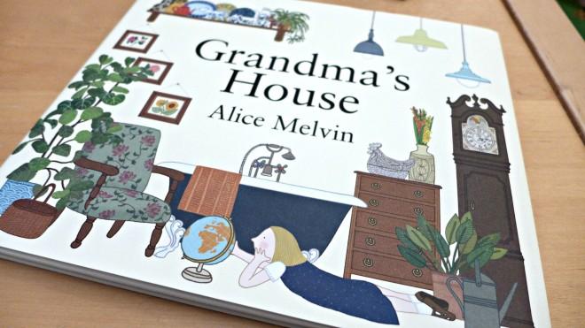 Grandmas House Alice melvin