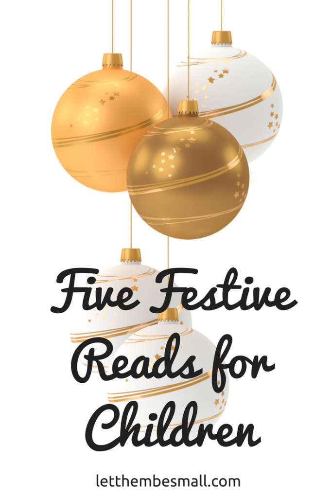 five festive reads for children at chritmas - some good suggestions