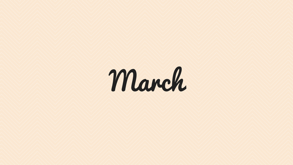 march month in review