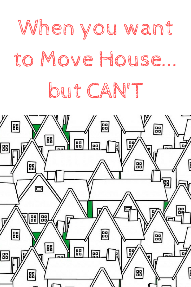 when you want to move home