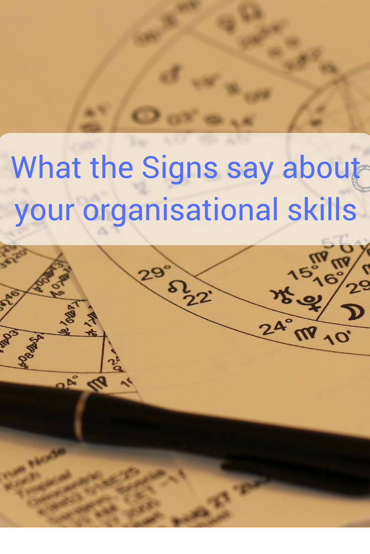 what does your starsign reveal about your organisational skills?