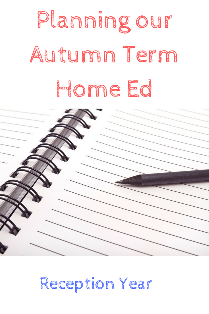 planning the autumn term home education for our reception age child